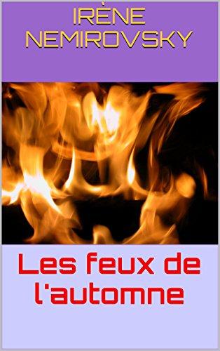 Les feux de l'automne (French Edition)