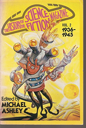 The history of the science fiction magazine, vol 2: 1936-1945