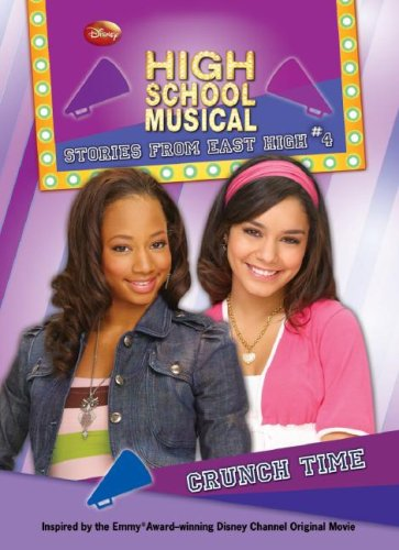 Download Crunch Time (High School Musical Stories from East High) pdf