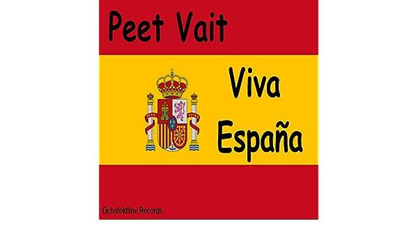 Viva España de Peet Vait en Amazon Music - Amazon.es