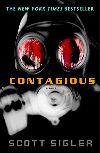 (Contagious: A Novel (The Infected))