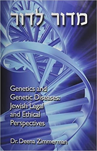 Genetics And Genetic Diseases Jewish Legal And Ethical Perspectives