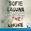 The Choke Audiobook by Sofie Laguna Narrated by Danielle Baynes