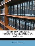 Études Sur L'Histoire Romaino, Prosper Mérimée, 1146623615