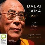 Dalai Lama: Man, Monk, Mystic | Mayank Chhaya