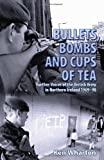 Bullets, Bombs and Cups of Tea, Ken Wharton, 1907677062