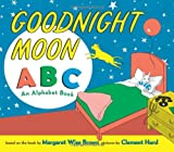 Goodnight Moon ABC, Margaret Wise Brown, 0061894907