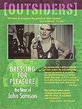 Outsiders - Dressing For Pleasure: The Films Of John Samson