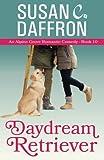 img - for Daydream Retriever (An Alpine Grove Romantic Comedy) (Volume 10) book / textbook / text book