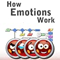 How Emotions Work: In Humans and Computers Audiobook by Sean Webb Narrated by Sean Webb