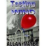 Tasting the Wind
