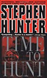 Time to Hunt (Bob Lee Swagger)