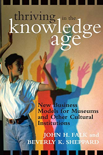 Thriving in the Knowledge Age: New Business Models for...