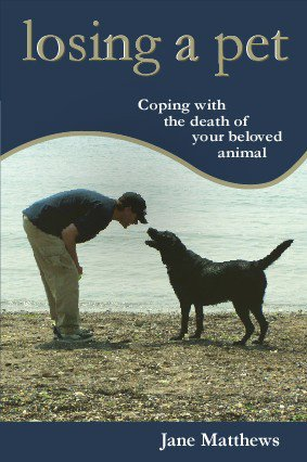 Losing a Pet: Coping with the Death of Your Beloved Animal by smallbooks