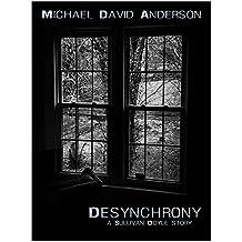 Desynchrony: A Sullivan Doyle Story
