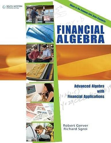 workbook for gerver sgroi s financial algebra robert k gerver rh amazon com financial algebra guided practice workbook 4-2 answers financial algebra guided practice workbook 5-1 answers