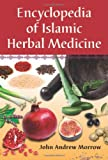 Encyclopedia of Islamic Herbal Medicine, John Andrew Morrow, 0786447079