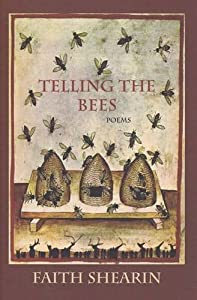 Telling the Bees by Faith Shearin (2015-04-01)