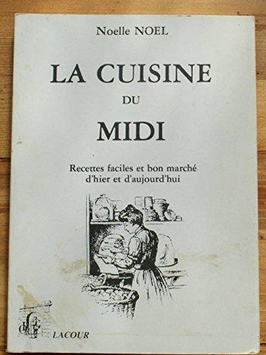 la-cuisine-du-midi-recettes-faciles-et-bon-marche-dhier-et-daujourdhui