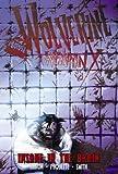 Wolverine Weapon X Volume 2: Insane In The Brain Premiere HC (Wolverine (Marvel Hardcover))
