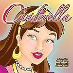 Cinderella (Ungekürzt) [Cinderella] | Larry Carney
