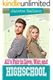 All's Fair in Love, War, and High School