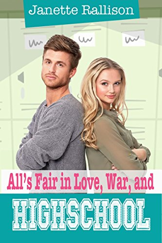 All's Fair in Love, War, and High School by [Rallison, Janette, Hill, C.J.]