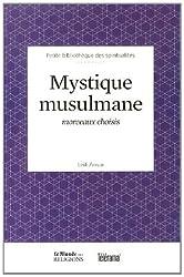 Mystique musulmane : Morceaux choisis