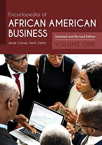 Search : Encyclopedia of African American Business [2 volumes]: Updated and Revised Edition, 2nd Edition