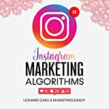 Instagram Marketing Algorithms: $10,000/Month