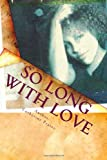 So Long with Love, Catherine Prater, 1461025443