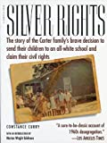 Silver Rights, Constance Curry, 0156004798
