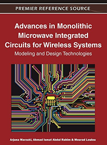 Advances in Monolithic Microwave Integrated Circuits for Wireless Systems: Modeling and Design Technologies ()