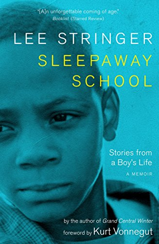 Sleepaway School: Stories from a Boy's Life: A Memoir
