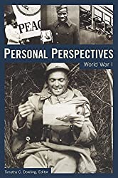 Personal Perspectives: World War I