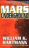 Mars Underground, William K. Hartmann, 0812580397