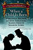 When a Child is Born: A Regency Yuletide Collection (Thorndike Press Large Print Clean Reads) by  Virginia Brown in stock, buy online here