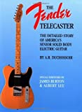 The Fender Telecaster: A Detailed Story of