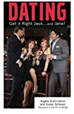 Get It Right Jack ... and Jane, Angela Grammatico and Susan Scheuer, 1451538057