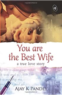 You are the Best Wife : A true love story (English) price comparison at Flipkart, Amazon, Crossword, Uread, Bookadda, Landmark, Homeshop18