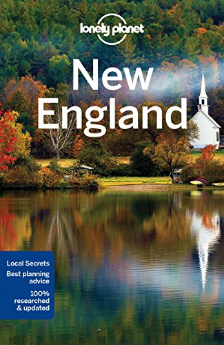 Lonely Planet New England (Travel Guide) (Best Road Trip From Boston To Maine)