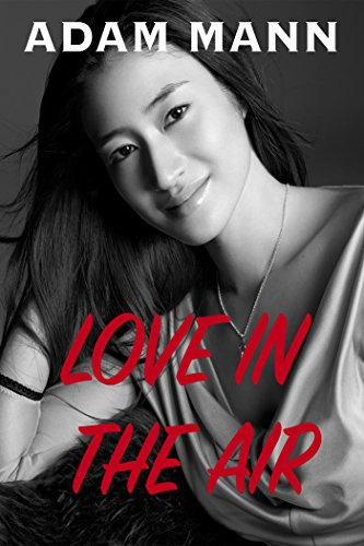 Book: Love in the Air by Adam Mann