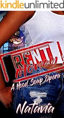 Rent Money : A Hood Soap Opera