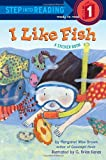 I Like Fish, Margaret Wise Brown, 0385369964