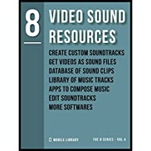 8 Video Sound Resources: Mostly free [ The 8 series - Vol 4 ]