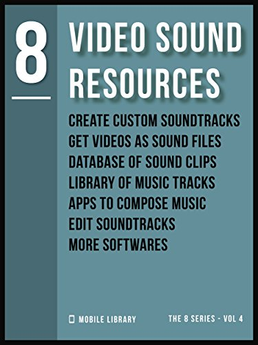(Video Sound Resources 8: Video Editing Made Simple [ The 8 series - Vol 4 ] (8 Key Tools - Video Tools Series))