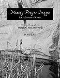 Ninety Prayer Images, Joseph VanDenHeuvel, 1483962822