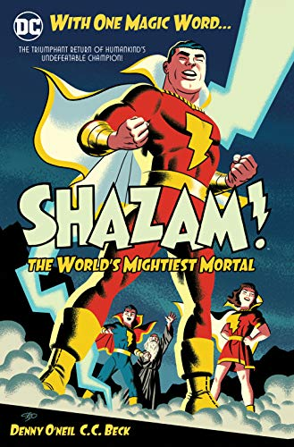 Shazam: The World's Mightiest Mortal Vol. 1 (Shazam Dc Comics)