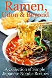 Ramen, Udon and Beyond, Cooking Penguin, 1482357410