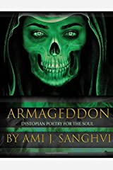 Armageddon: Dystopian Poetry for the Soul Paperback